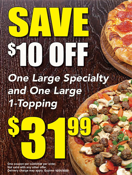 One Large Specialty and One Large 1-Toppings